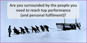 Are you surrounded with the people you need?